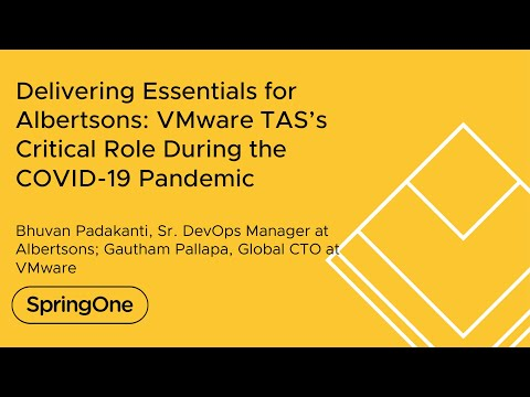 Delivering Essentials for Albertsons: VMware TAS's Critical Role During the COVID-19 Pandemic