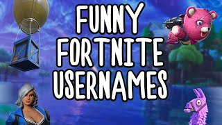 Funny Fortnite Usernames 😂 Ep. 1