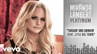 Watch Miranda Lambert Smokin And Drinkin video