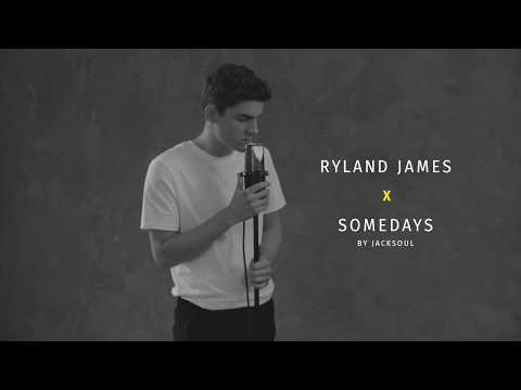 RBCxMusic – Ryland James – Somedays By Jacksoul