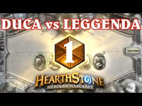 Hearthstone #16: DUCA vs Leggenda 1 [gameplay ita]