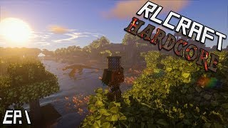 RLCraft Hardcore!: Trying Our Hand at This Ep.1 (Minecraft 1.12)