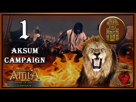⚔️ #1 AKSUM CAMPAIGN | ATTILA - Grand Campaign - Pride of Africa