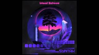 Syntax - Island Universe - full album (2015)