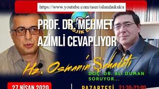 Mehmet Azimli ile Hz. Osman'ın Şehadeti Üzerine - 2020 Ramazan Sohbetleri - 2
