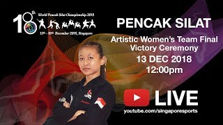 Artistic Victory ceremony (Day 1)   18th World Pencak Silat Championship 2018
