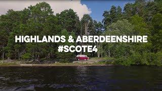 E4 on Tour - Highlands & Aberdeenshire