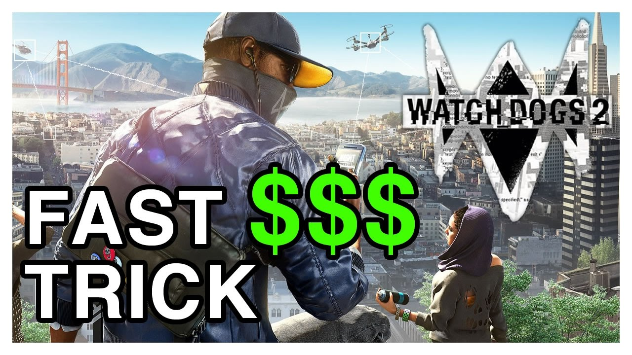 Watch Dogs 2 - How to make money and save up to unlock the