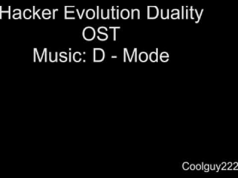 Hacker Evolution Duality - OST - D Mode