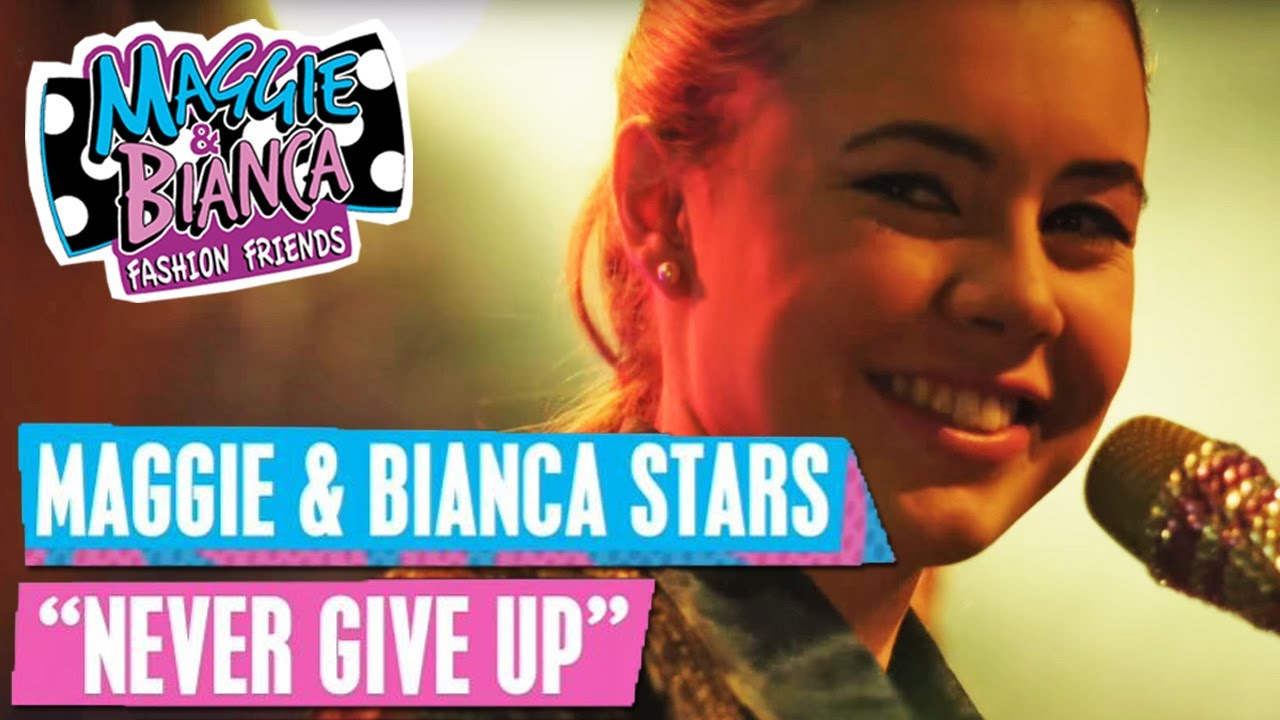MAGGIE & BIANCA Fashion Friends 🎵 Never Give Up | Disney Channel ...