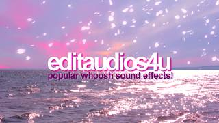 POPULAR WHOOSH SOUND EFFECTS FOR EDITS
