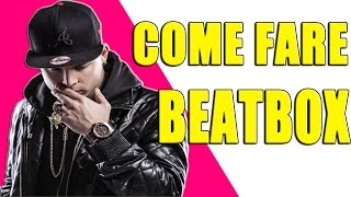 tutorial come fare beatbox   awed