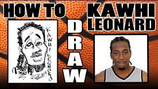 How To Draw A Quick Caricature - Kawhi Leonard