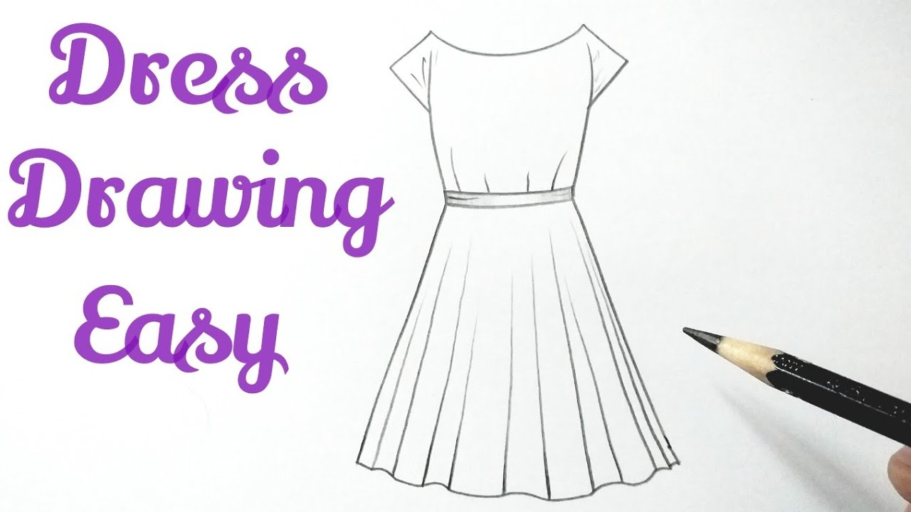 How To Draw A Beautiful Dress Design Drawing Easy Simple Easy Drawing Ideas Tutorials For Beginners Youtube