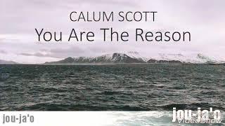Video Lirik lagu You Are The Reason ( Calum Scott) download MP3, 3GP, MP4, WEBM, AVI, FLV Juli 2018