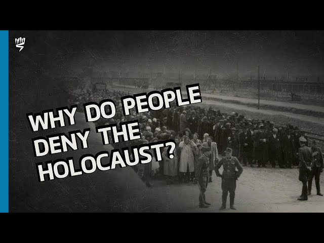 Holocaust Denial and Distortion