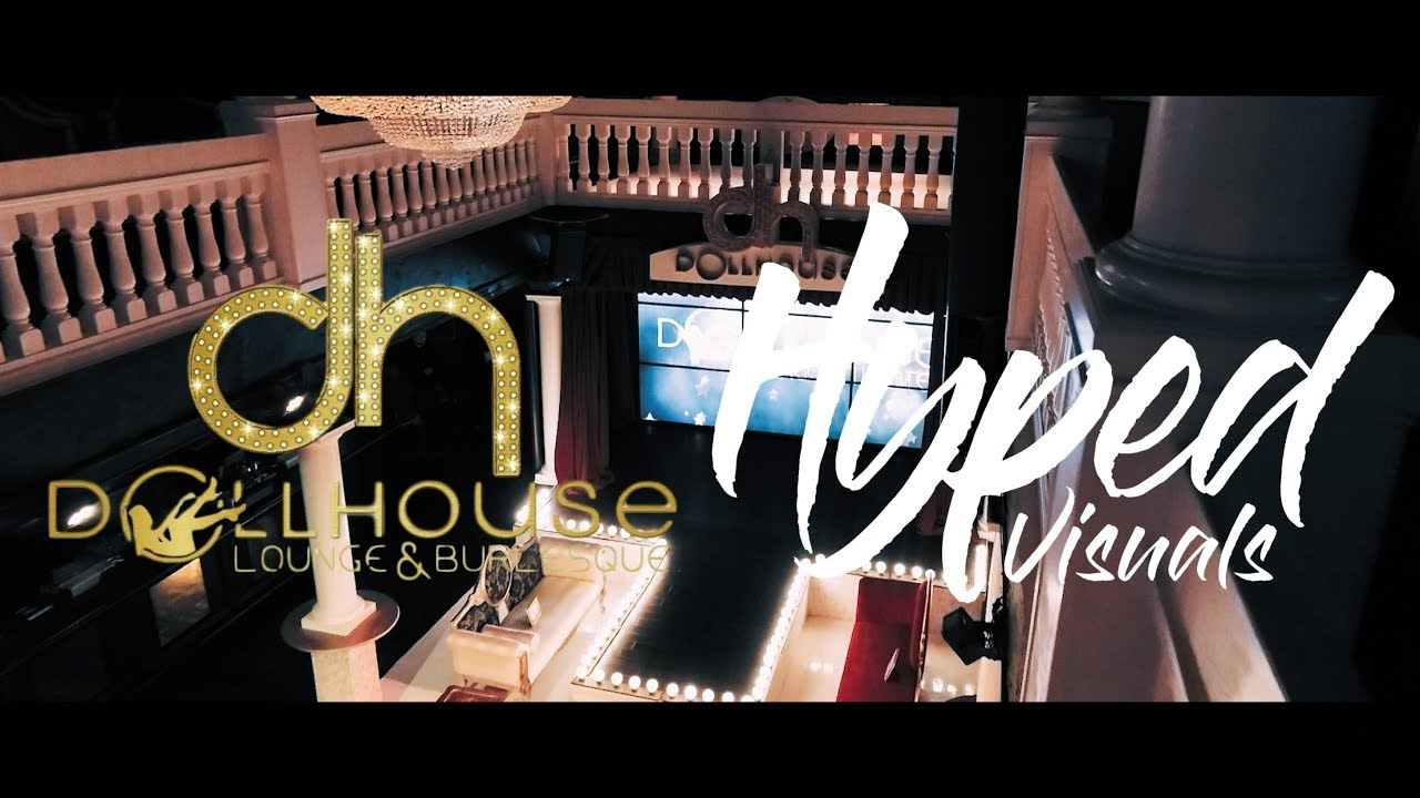 Tour Of The All New Dollhouse Lounge And Burlesque Youtube