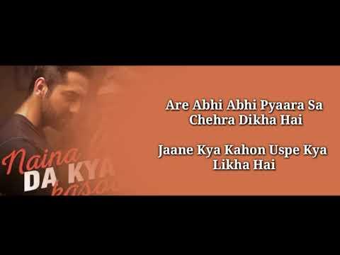 Naina Da Kya Kasoor Full Lyrical Video Song ,AndhaDhundh /Amit Trivedi ,Ayushmaan Khurrana
