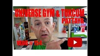 Universe Gym & Tukcom Pattaya Thailand