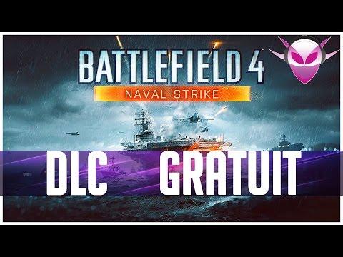 BF4 ➤ DLC GRATUIT - NAVAL STRIKE [FR] PS/XBOX/PC