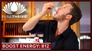 Boost Energy with Vitamin B12: PuraTHRIVE- Thomas DeLauer