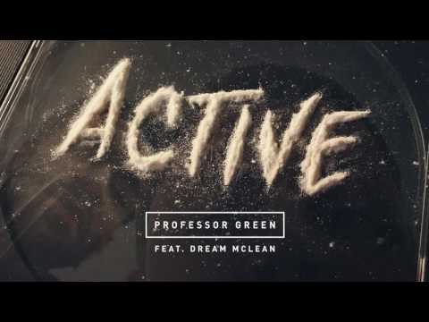 Professor Green feat. Dream McLean - Active (audio)