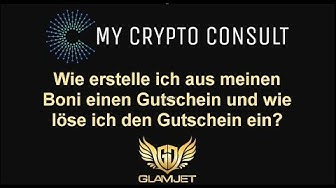 Gutschein Kaufen und einlösen (My Voucher System) / GlamJet - MyCryptoConsult