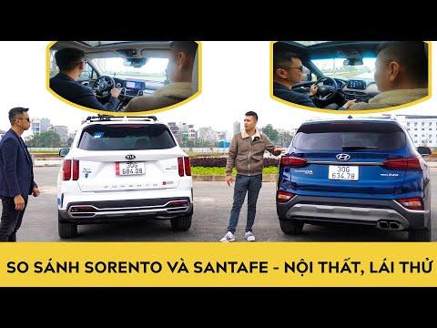 So sánh Sorento và SantaFe - Trải nghiệm Nội thất và Vận hành | Phần 2