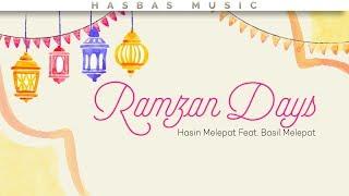 Ramzan Days - Hasin Melepat Feat. Basil Melepat (Lyric Video) [Roughly Recorded]   HasBas Bros