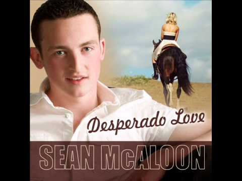 Desperado Love Sean McAloon