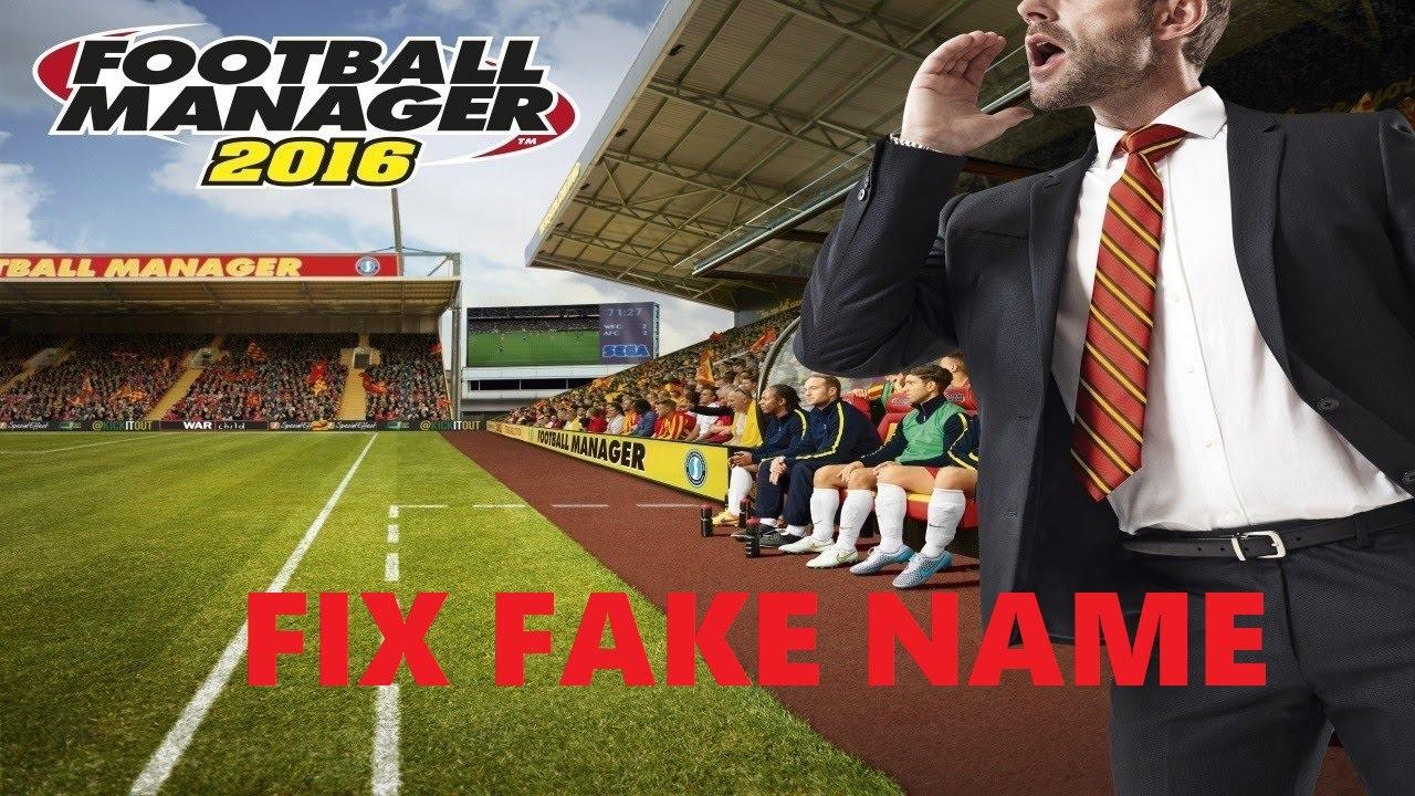 Fm 2016 crack fake names fix you