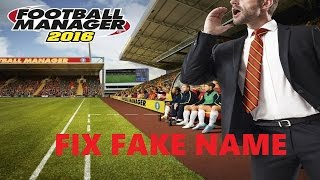 Football Manager 2016 FIX FAKE NAME (100% WORKING)