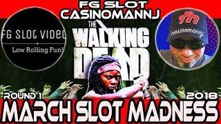 🚩ROUND #1 ➡ WALKING DEAD 2 🎰 #MarchMadness2018 #Slots 🎪 FG Slot Videos VS. CasinomanNJ