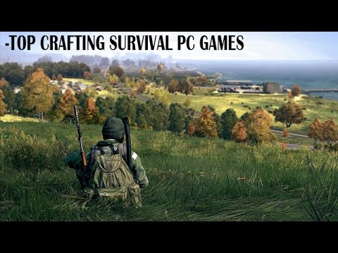 Top 20 open world survival games pc doovi for Survival crafting games pc