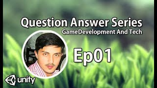 Question Answer Session Episode 01 ( Answers )
