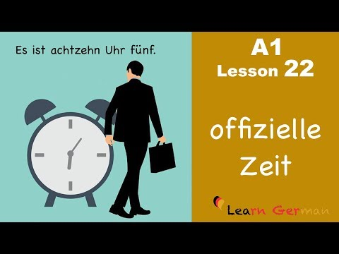 Learn German | Time (official) | How to tell time? | Zeit | German for beginners | A1 - Lesson 22
