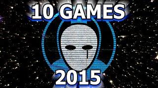 MY 10 FAVORITE GAMES OF 2015