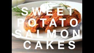 Sweet Potato Salmon Cakes: Meal Prep Challenge Week 6