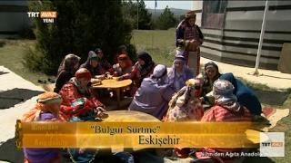 Bulgur Sürtme Geleneği Böyle Yapılıyor - Eskişehir - TRT Avaz