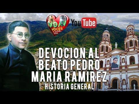 Devoción Al Beato Pedro Maria Ramirez Ramos - Historia General