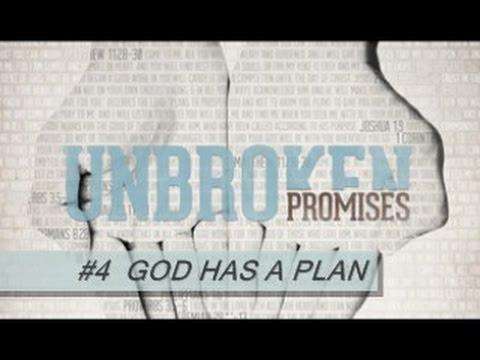 UNBROKEN PROMISES #4 - God Has A Plan