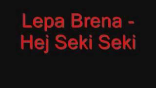 Lepa Brena - Hej Seki Seki.wmv