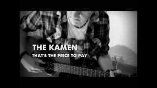The Kamen - That