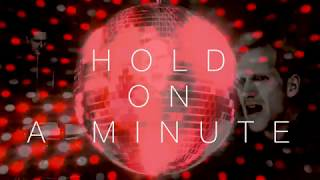 Michael Learns to Rock - Hold On A Minute - Official Lyric Video