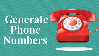 How to Generate Phone Numbers