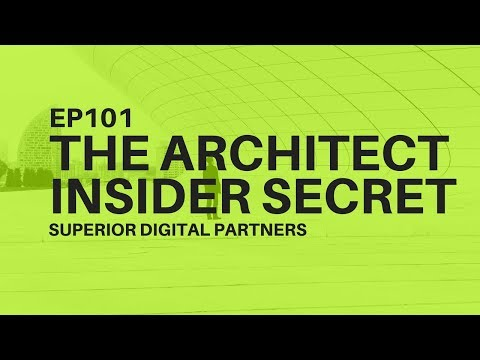 EP 101: Watch Architect Marketing CEO Reveal Top Reasons Why Some Architects Don't Market