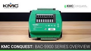 KMC Conquest: BAC-5900 Series Overview