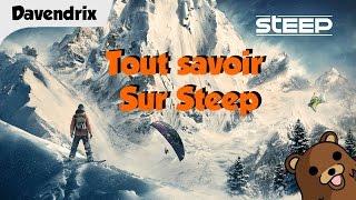 Tout savoir sur Steep by Ubisoft