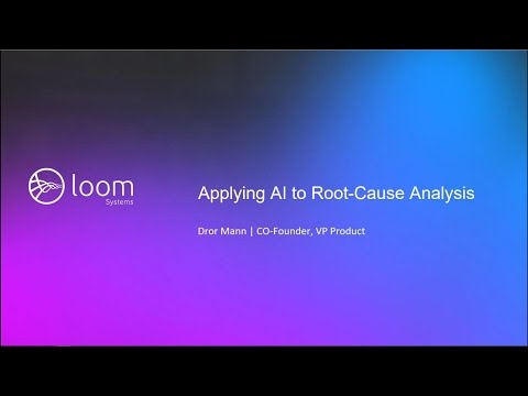 Webinar: Applying AI to Root-cause Analysis