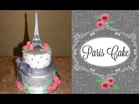 How To Make A Paris Themed Cake with An Eiffel Tower Topper